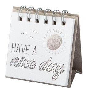Herzstück_kleine Botschaften, Have a nice day
